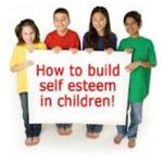 May - 10 steps for building your child's self-esteem
