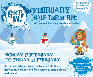 Get In! holiday activities – February Half Term
