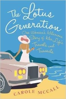Carole McCall – The Lotus Generation