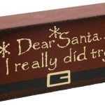 "Dear Santa Word Block - ""I Really Did Try"""