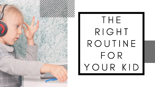 How the Right Routine Can Affect Your Kid's Behaviour and Health