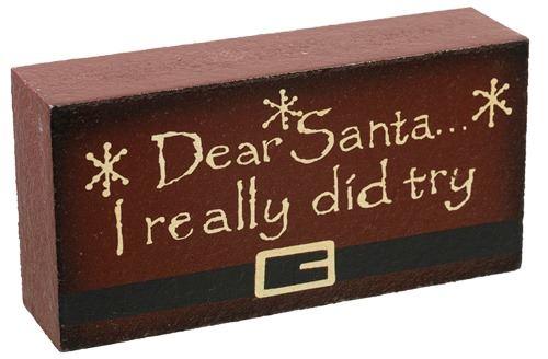 "Dear Santa Word Block - ""I Really Did Try"""