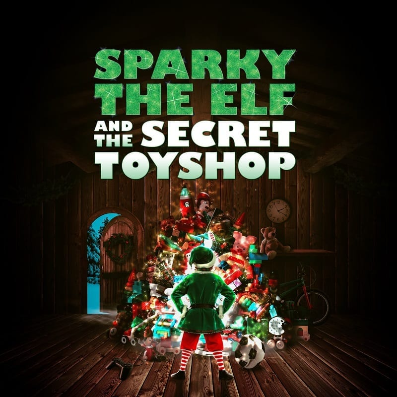 Win a family ticket to Sparky the Elf and the Secret Toyshop