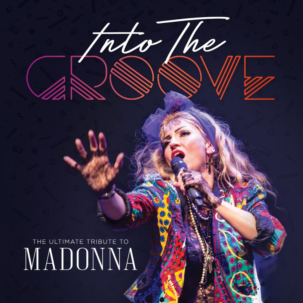 Win a pair of tickets to INTO THE GROOVE – The Ultimate Tribute to Madonna at the Cliffs Pavilion