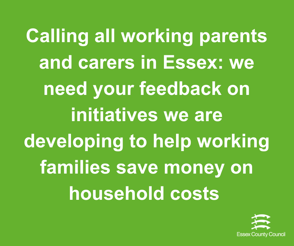 Calling all working families in Essex!